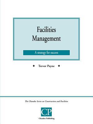 Facilities Management - Payne, Trevor