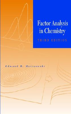 Factor Analysis in Chemistry - Malinowski, Edmund R