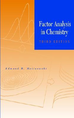 Factor Analysis in Chemistry - Malinowski, Edmund R