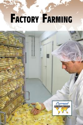 Factory Farming - Miller, Debra A