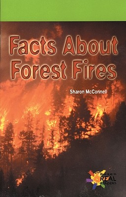 Facts Abt Forest Fires - McConnell, Sharon