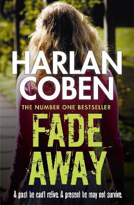 Fade Away - Coben, Harlan