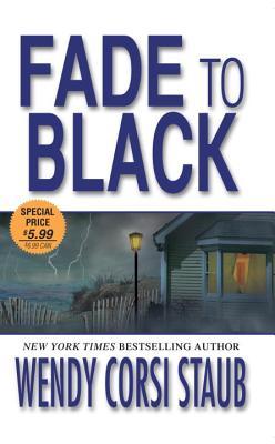 Fade to Black - Staub, Wendy Corsi