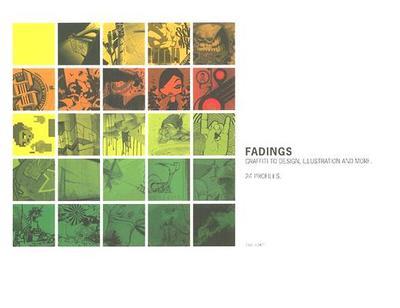 Fadings: Graffiti to Design, Illustration and More - Schlee, Siggi