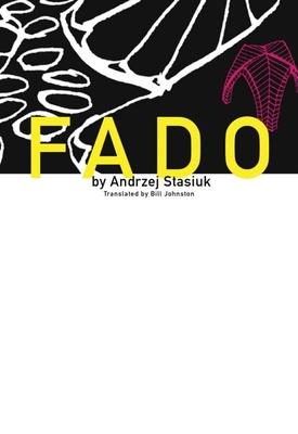 Fado - Stasiuk, Andrzej, and Johnston, Bill (Translated by)