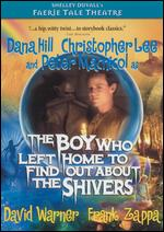 Faerie Tale Theatre: Boy Who Left Home to Find out About the Shivers - Graeme Clifford
