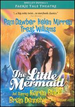 Faerie Tale Theatre: The Little Mermaid - Robert Iscove