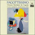 Fagottissimo: Vituose Raritaten fur Fagotte