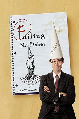 Failing Mr. Fisher - Wintermote, James