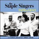 Faith and Grace: A Family Journey 1953-1976 [Bonus Tracks]