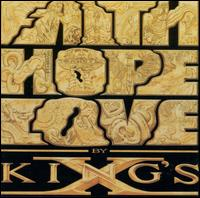 Faith Hope Love - King's X
