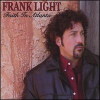 Faith in Atlanta - Frank Light