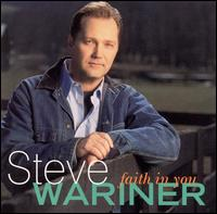 Faith in You - Steve Wariner