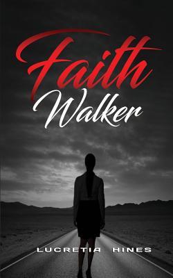 Faith Walker - Hines, Lucretia