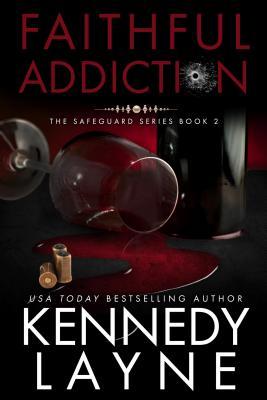 Faithful Addiction - Layne, Kennedy