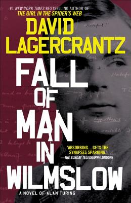 Fall of Man in Wilmslow: A Novel of Alan Turing - Lagercrantz, David