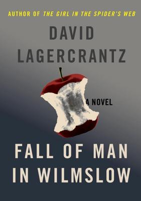 Fall of Man in Wilmslow - Lagercrantz, David