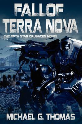 Fall of Terra Nova - Thomas, Michael G.