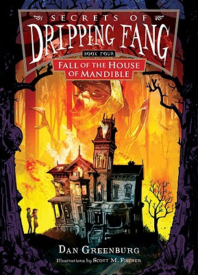 Fall of the House of Mandible - Greenburg, Dan
