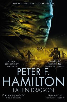 Fallen Dragon - Hamilton, Peter F.