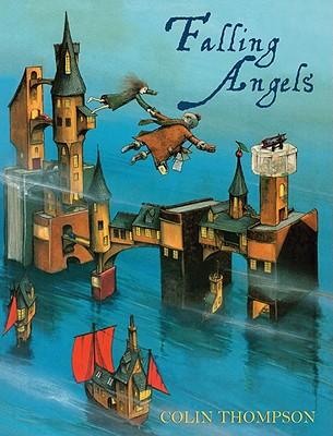 Falling Angels - Thompson, Colin