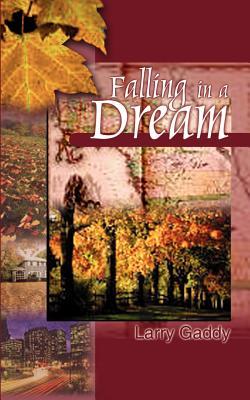 Falling in a Dream - Gaddy, Larry