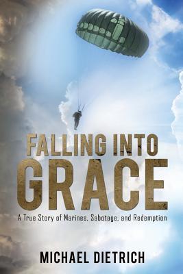 Falling Into Grace - Dietrich, Michael