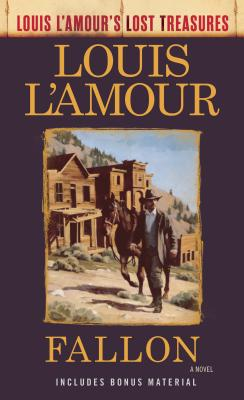 Fallon (Louis l'Amour's Lost Treasures) - L'Amour, Louis