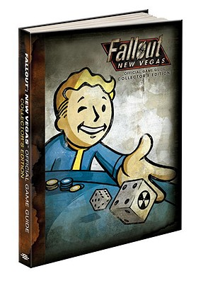 Fallout New Vegas Collector's Edition: Prima Official Game Guide - Prima Games, and Hodgson, David