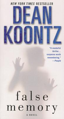 False Memory - Koontz, Dean R