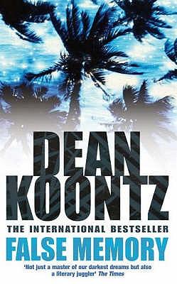 False Memory - Koontz, Dean