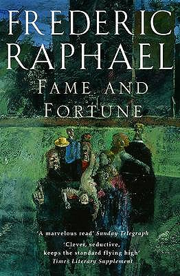 Fame and Fortune - Raphael, Frederic