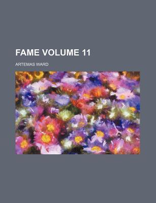 Fame Volume 11 - Ward, Artemas