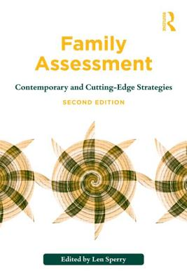 Family Assessment: Contemporary and Cutting-Edge Strategies - Sperry, Len, M.D., PH.D. (Editor)
