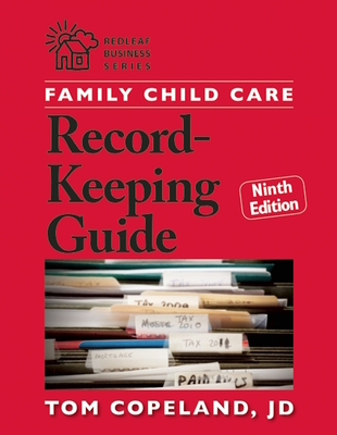 Family Child Care Record-Keeping Guide, Ninth Edition - Copeland, Tom