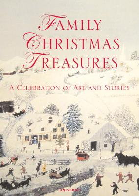 Family Christmas Treasures: A Celebration of Art and Stories - Barron, Kacey