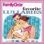 Family Circle Favorite Lullabies