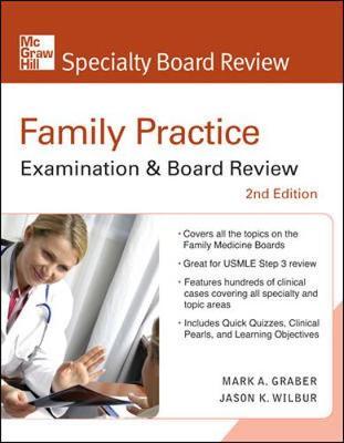 Family Practice Examination & Board Review - Wilbur, Jason K, MD