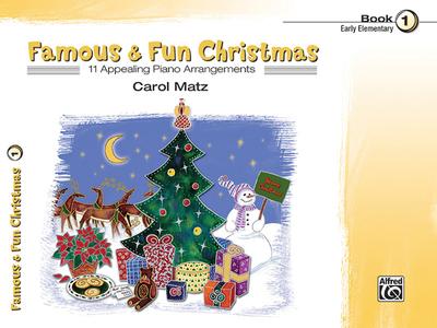 Famous & Fun Christmas, Bk 1 - Matz, Carol (Composer)