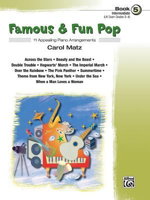 Famous & Fun Pop, Bk 5 - Matz, Carol (Composer)