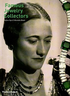 Famous Jewelry Collectors - Papi, Stefano, and Rhodes, Alexandra