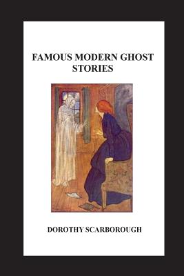 Famous Modern Ghost Stories - Scarborough, Dorothy
