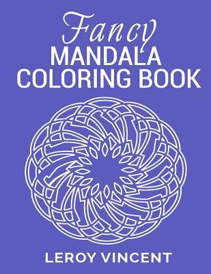 Fancy Mandala Coloring Book - Vincent, Leroy