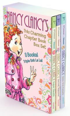 Fancy Nancy: Nancy Clancy's Tres Charming Chapter Book Box Set - O'Connor, Jane