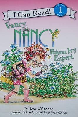 Fancy Nancy: Poison Ivy Expert - O'Connor, Jane