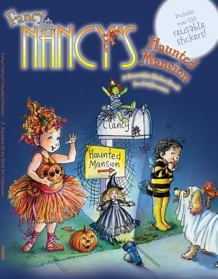 Fancy Nancy's Haunted Mansion: A Reusable Sticker Book for Halloween - O'Connor, Jane