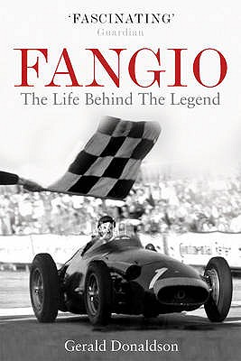 Fangio: The Life Behind the Legend - Donaldson, Gerald