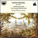 Fanny Hensel: Twelve Piano Pieces; Four Romantic Pieces