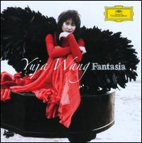 Fantasia - Yuja Wang (piano)
