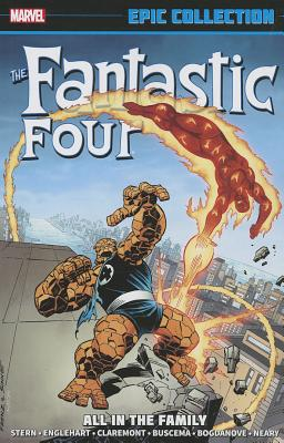 Fantastic Four Epic Collection: All In The Family - Lee, Stan, and Shooter, Jim, and Stern, Roger